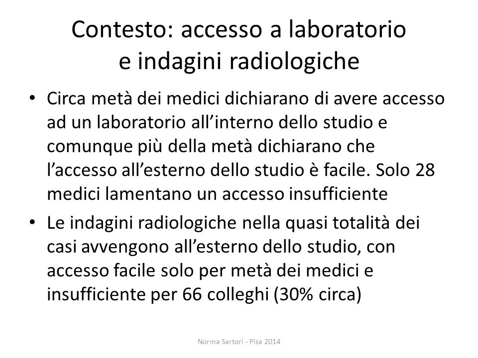 Contesto: accesso a laboratorio e indagini radiologiche