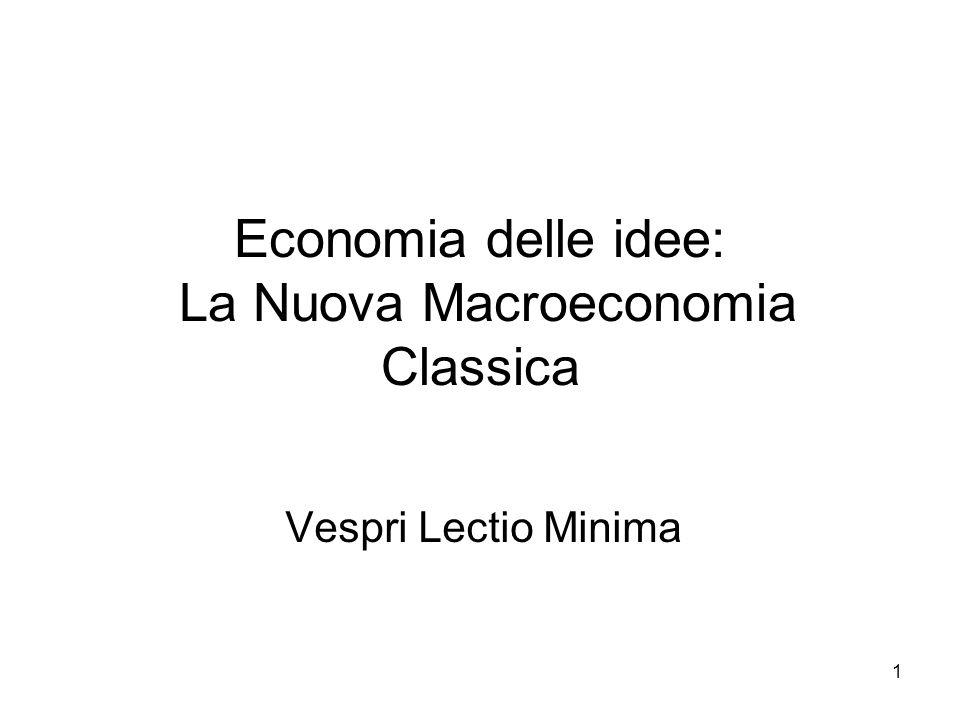 Economia delle idee: La Nuova Macroeconomia Classica