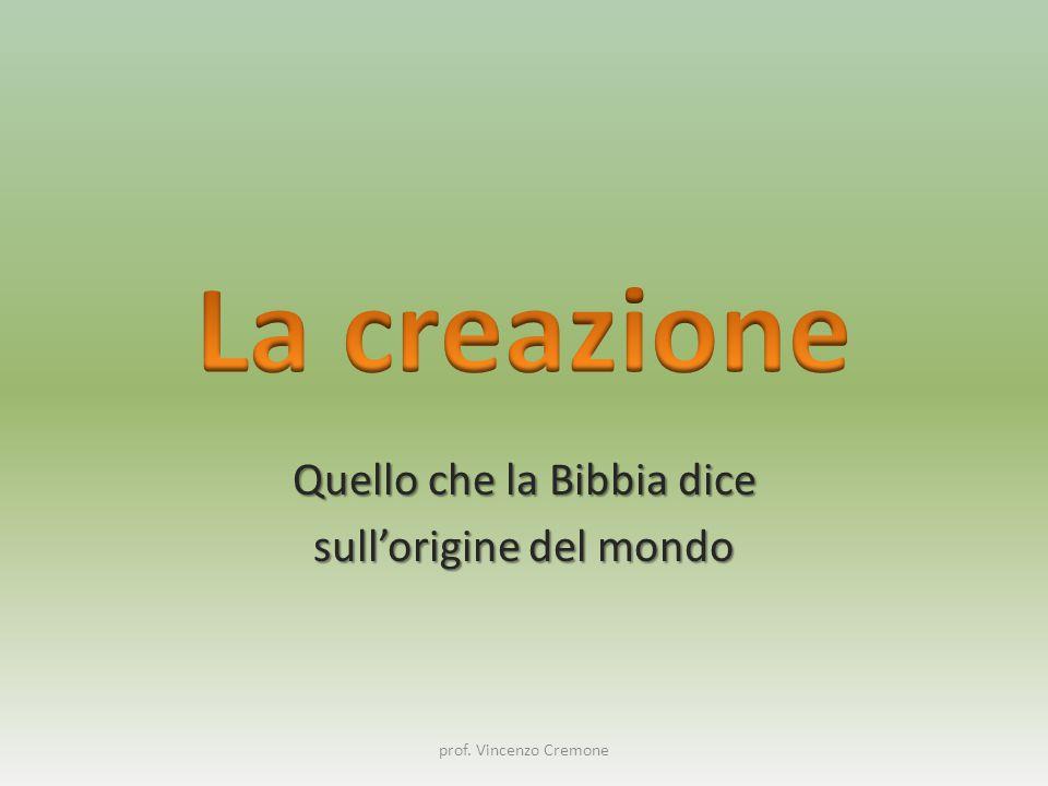 Quello che la Bibbia dice sull'origine del mondo