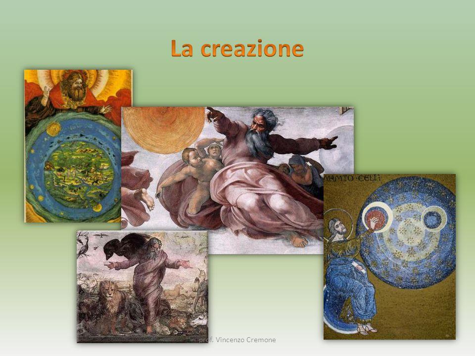 La creazione prof. Vincenzo Cremone