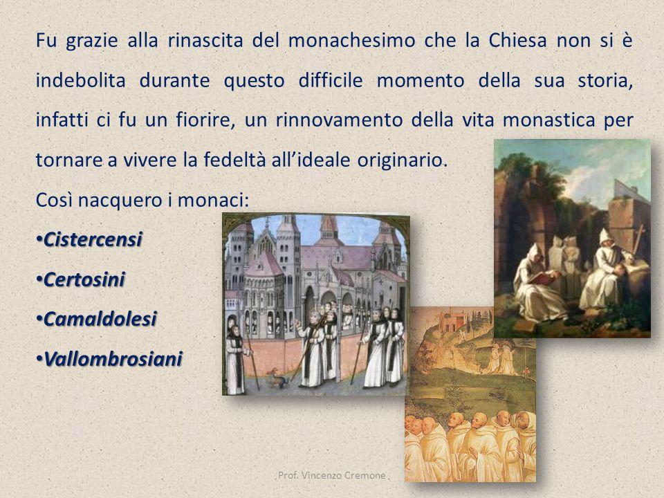 Così nacquero i monaci: Cistercensi Certosini Camaldolesi