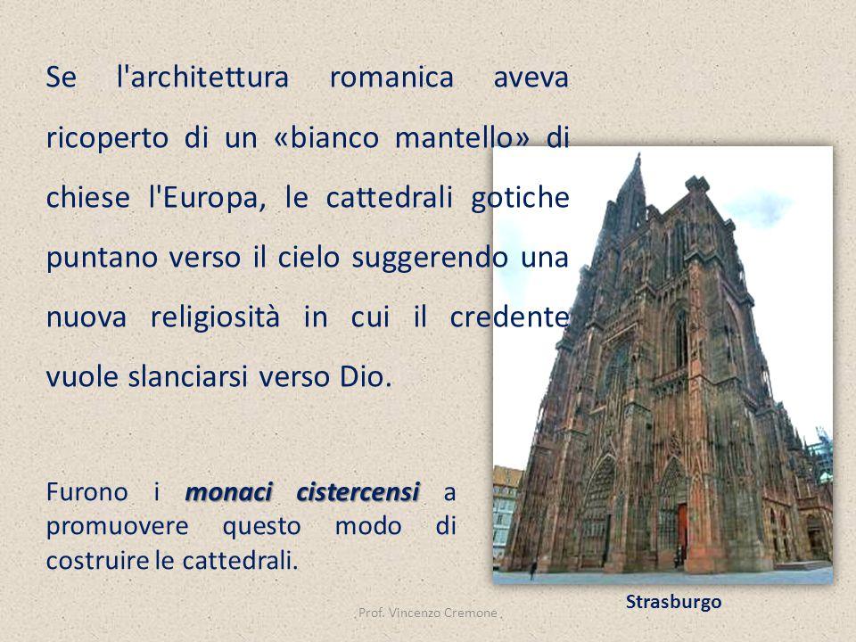 Se l architettura romanica aveva ricoperto di un «bianco mantello» di chiese l Europa, le cattedrali gotiche puntano verso il cielo suggerendo una nuova religiosità in cui il credente vuole slanciarsi verso Dio.