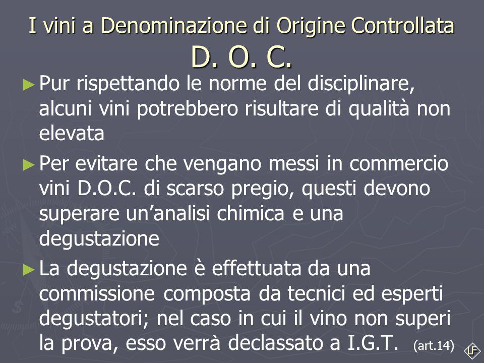 I vini a Denominazione di Origine Controllata D. O. C.