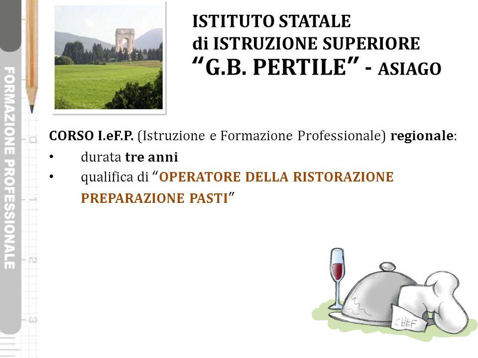 ISTITUTO STATALE di ISTRUZIONE SUPERIORE G.B. PERTILE - ASIAGO