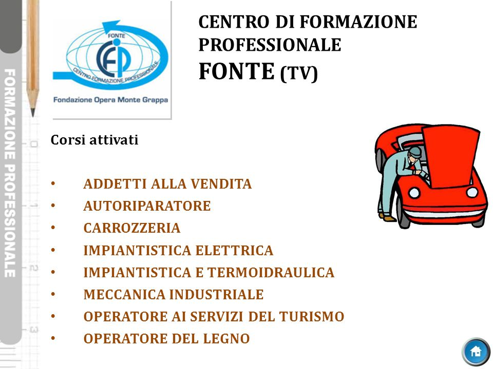 CENTRO DI FORMAZIONE PROFESSIONALE FONTE (TV)