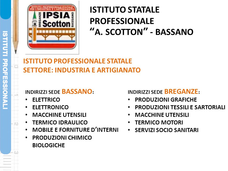 PROFESSIONALE A. SCOTTON - BASSANO