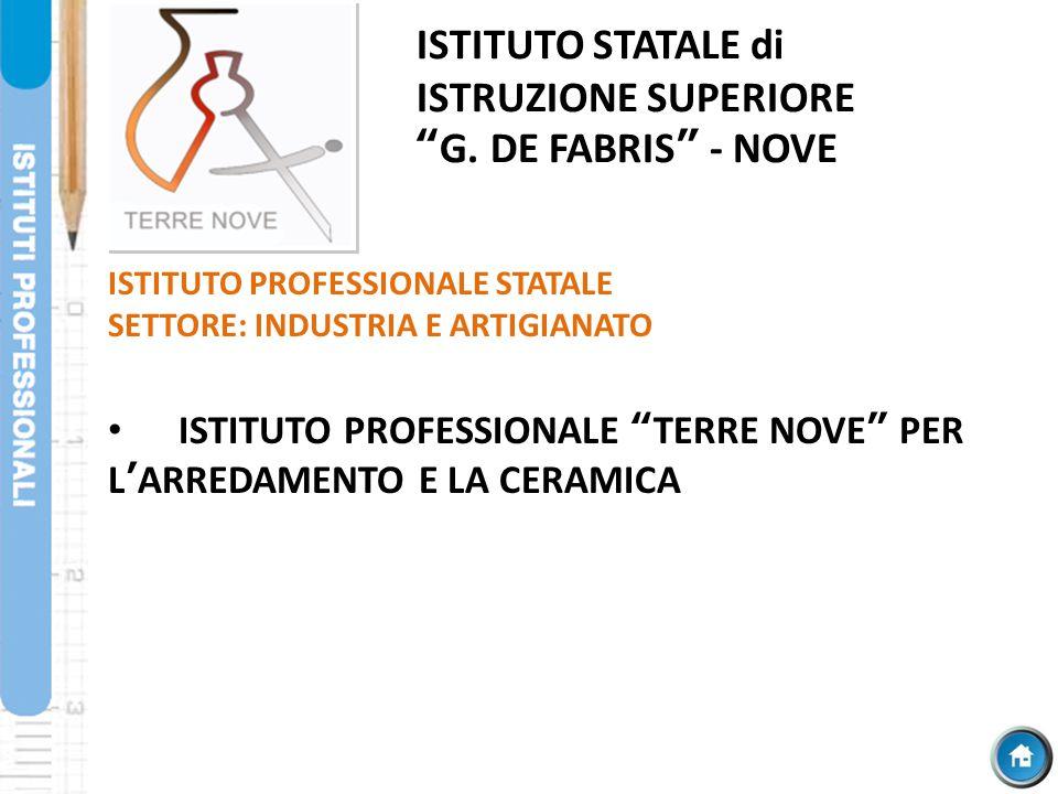 ISTITUTO STATALE di ISTRUZIONE SUPERIORE G. DE FABRIS - NOVE