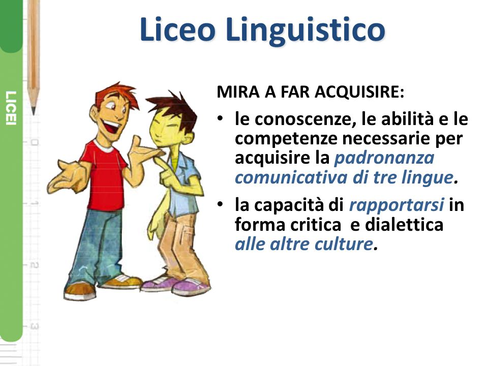 Liceo Linguistico MIRA A FAR ACQUISIRE: