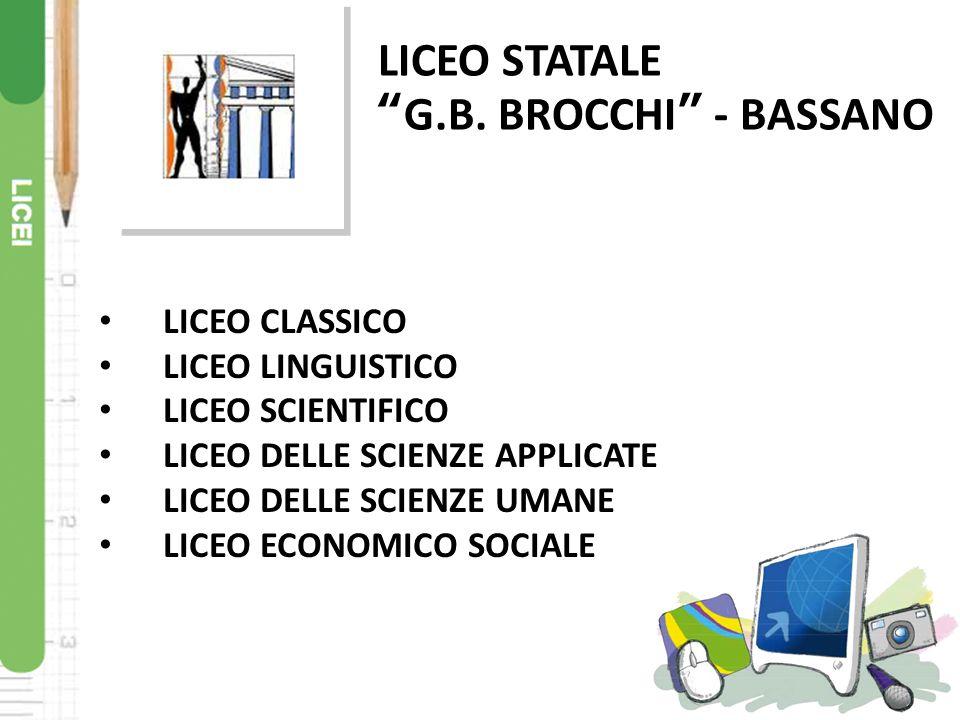 LICEO STATALE G.B. BROCCHI - BASSANO LICEO CLASSICO