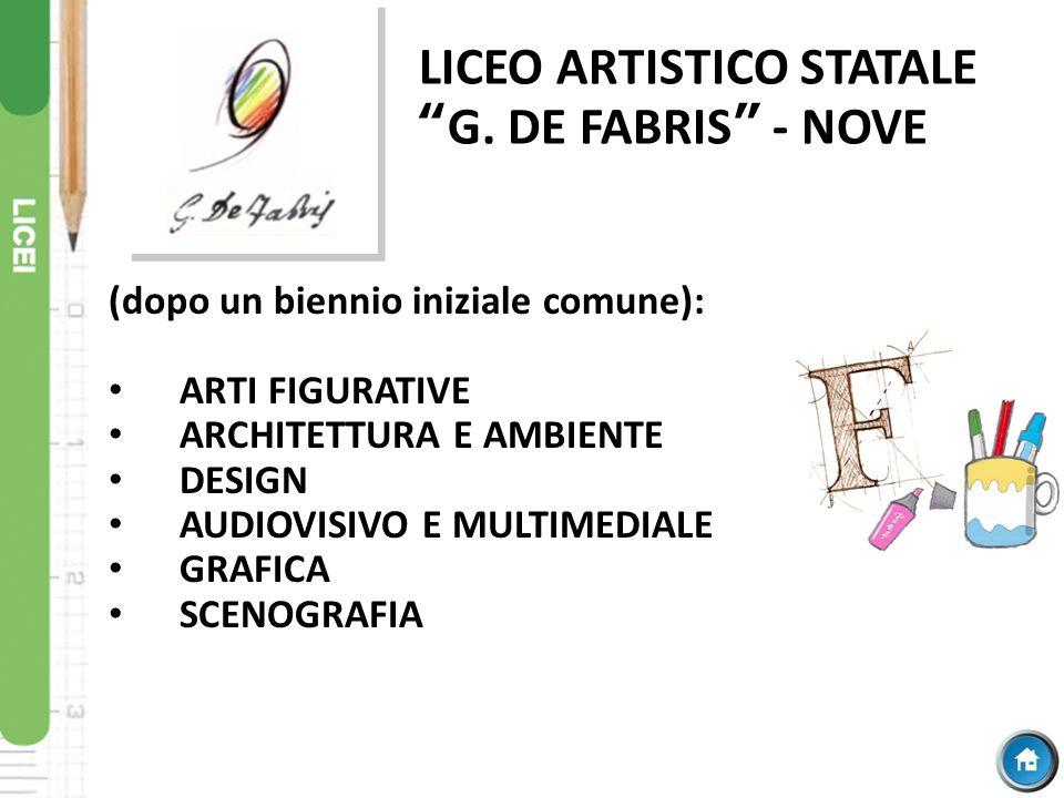 LICEO ARTISTICO STATALE G. DE FABRIS - NOVE