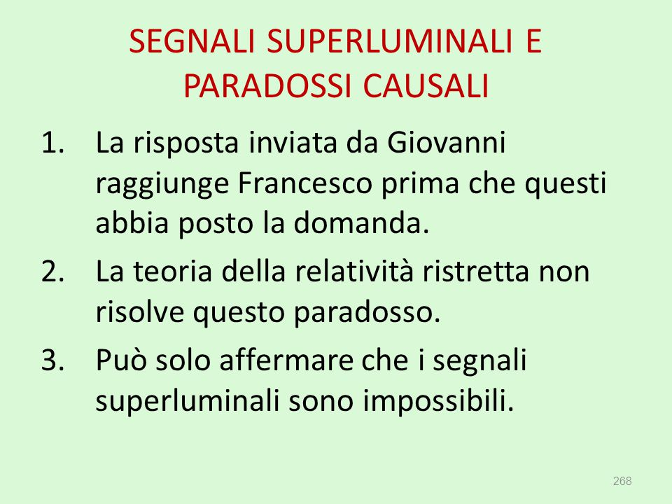 SEGNALI SUPERLUMINALI E PARADOSSI CAUSALI