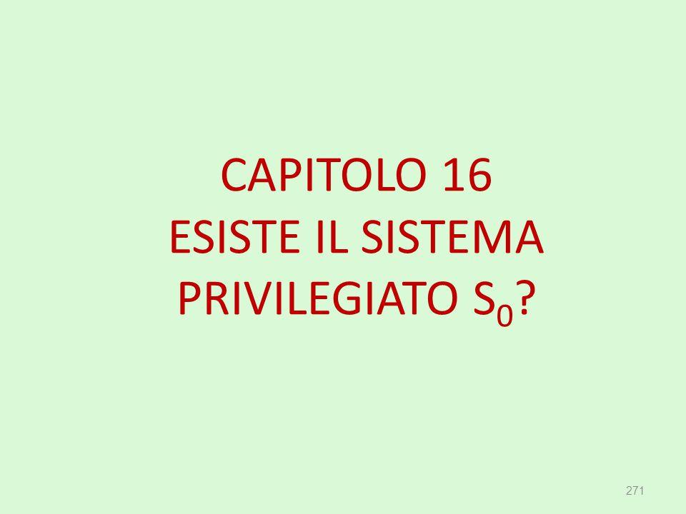 CAPITOLO 16 ESISTE IL SISTEMA PRIVILEGIATO S0