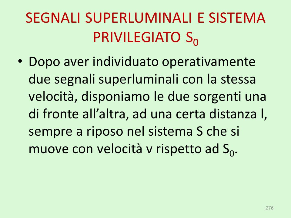 SEGNALI SUPERLUMINALI E SISTEMA PRIVILEGIATO S0