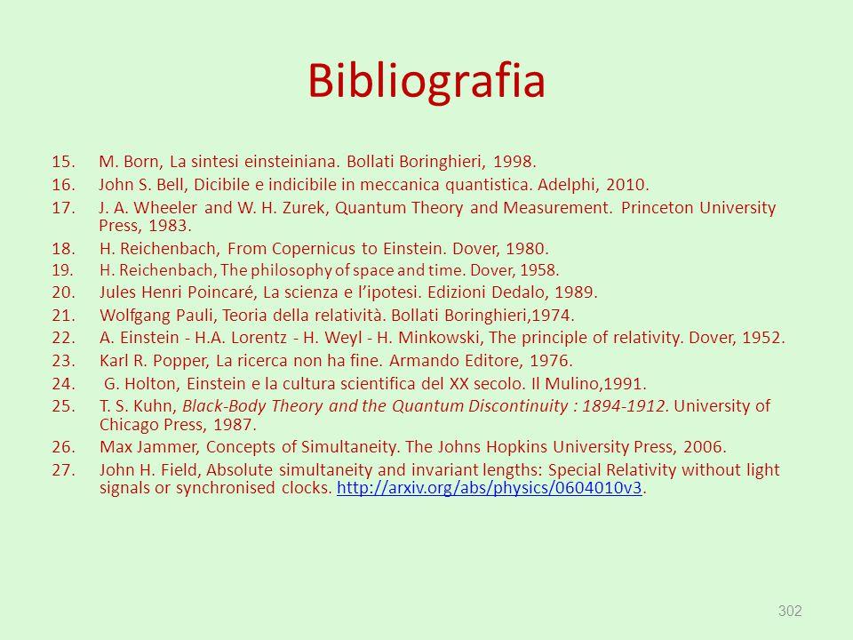 Bibliografia M. Born, La sintesi einsteiniana. Bollati Boringhieri, 1998.