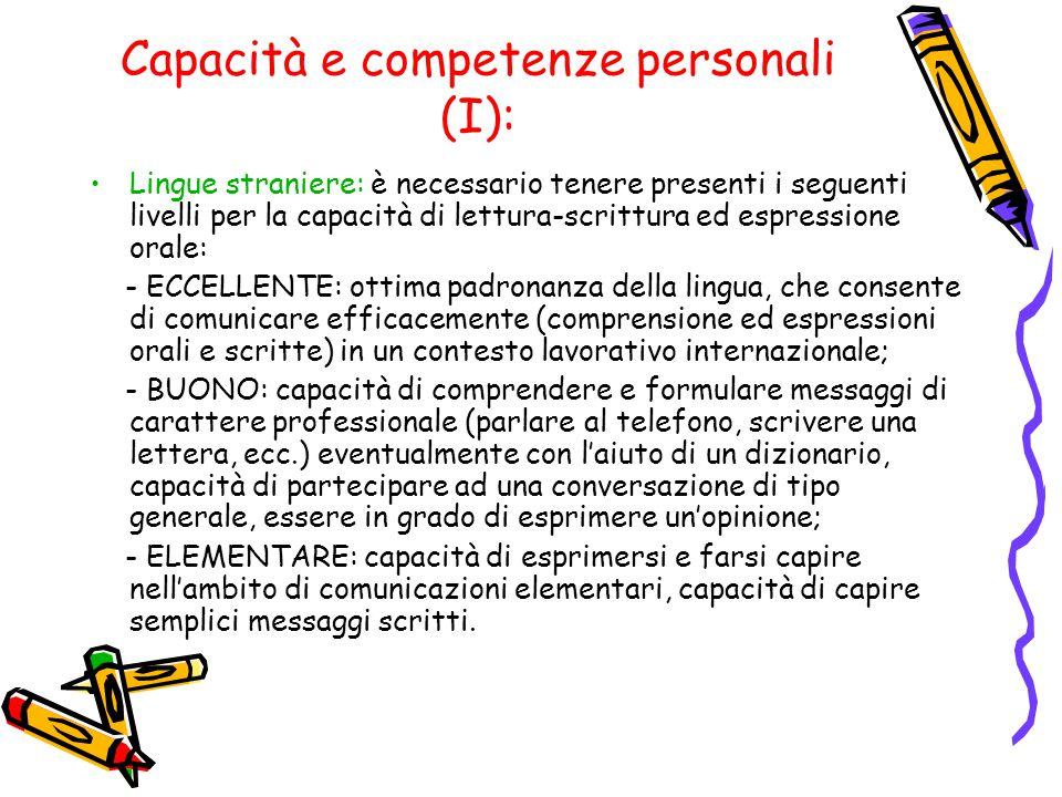 Capacità e competenze personali (I):