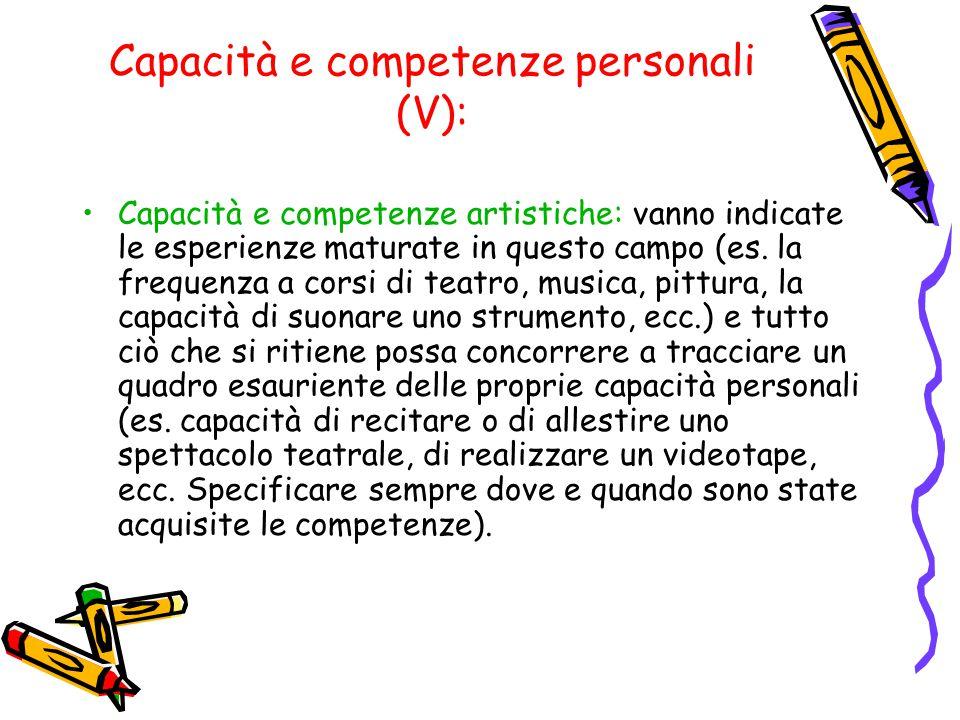 Capacità e competenze personali (V):