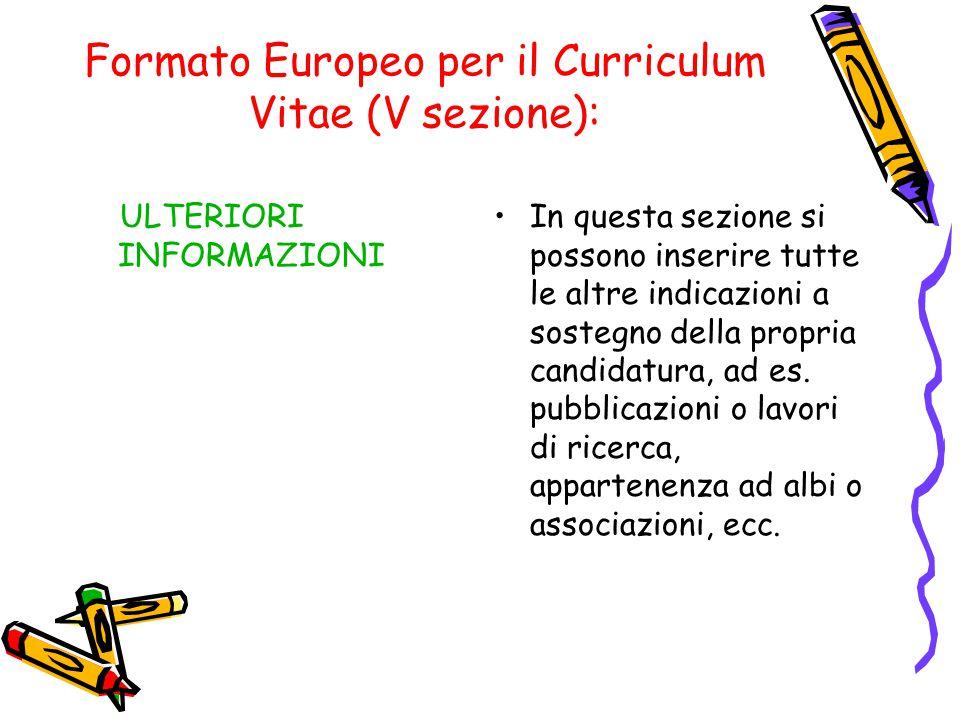 Formato Europeo per il Curriculum Vitae (V sezione):