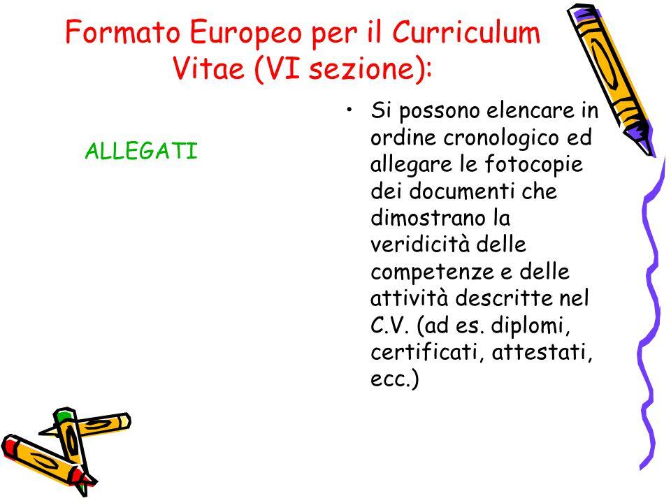 Formato Europeo per il Curriculum Vitae (VI sezione):