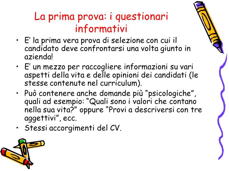 La prima prova: i questionari informativi