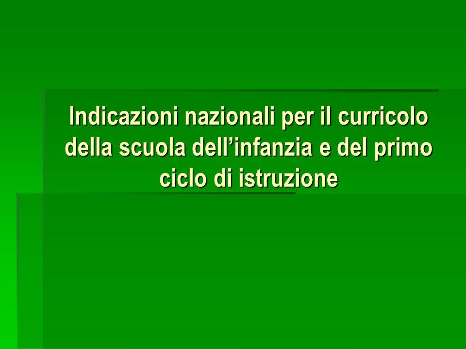 Indicazioni nazionali per il curricolo della scuola dell'infanzia e del primo ciclo di istruzione