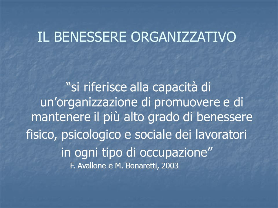 IL BENESSERE ORGANIZZATIVO
