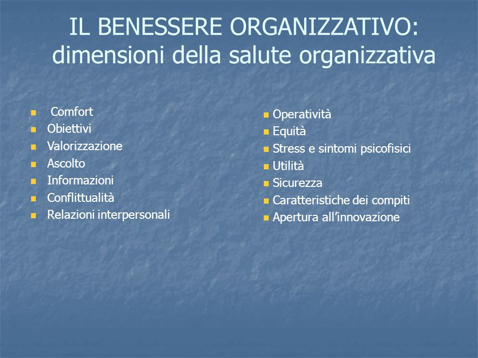 IL BENESSERE ORGANIZZATIVO: dimensioni della salute organizzativa