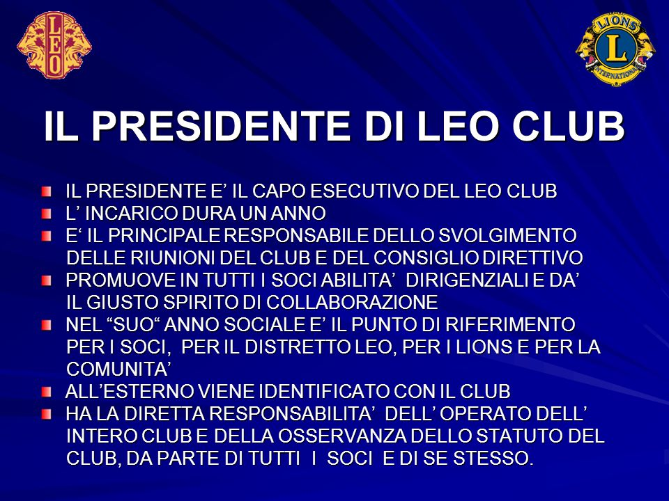 IL PRESIDENTE DI LEO CLUB