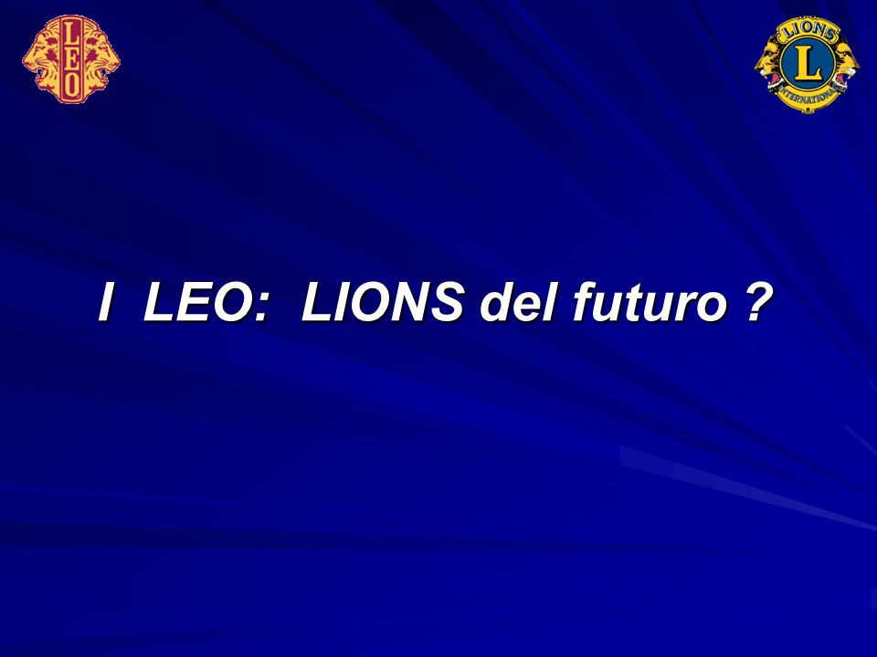 I LEO: LIONS del futuro