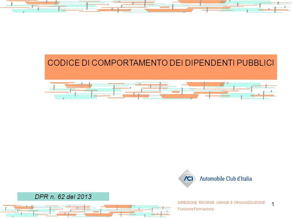 CODICE DI COMPORTAMENTO DEI DIPENDENTI PUBBLICI