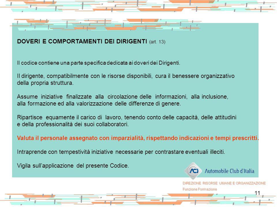 DOVERI E COMPORTAMENTI DEI DIRIGENTI (art. 13)