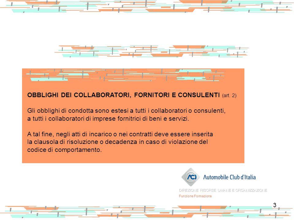 OBBLIGHI DEI COLLABORATORI, FORNITORI E CONSULENTI (art. 2)