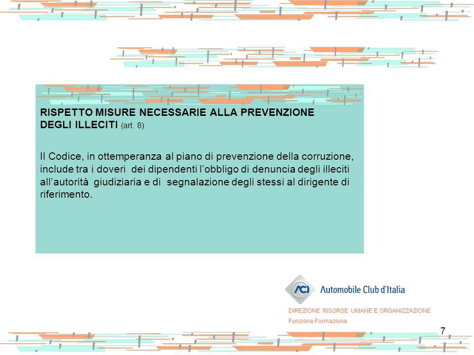 RISPETTO MISURE NECESSARIE ALLA PREVENZIONE DEGLI ILLECITI (art. 8)