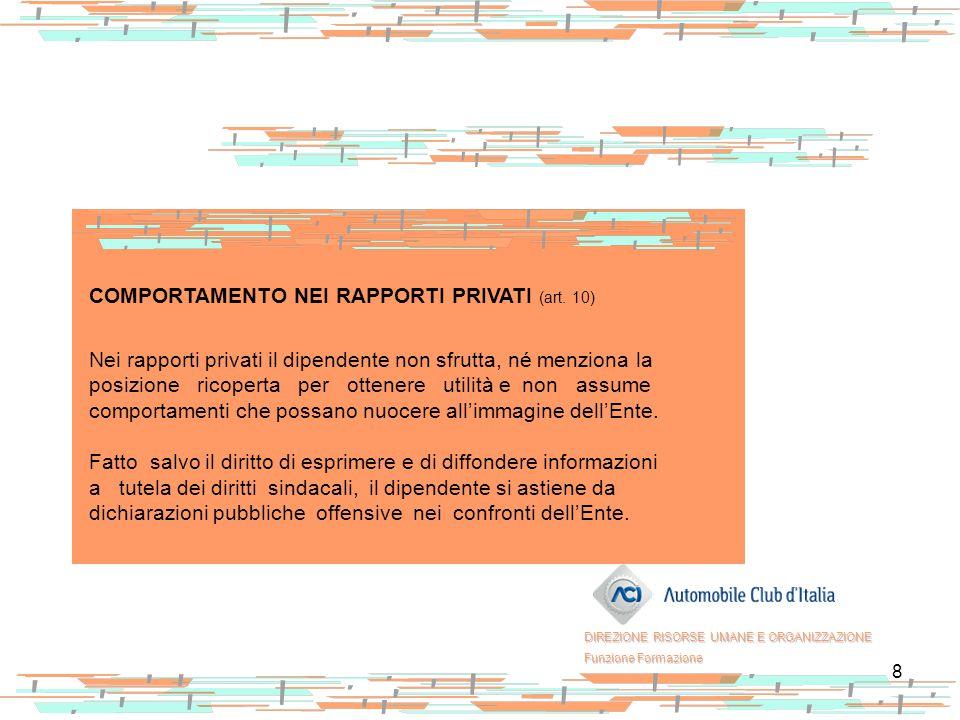 COMPORTAMENTO NEI RAPPORTI PRIVATI (art. 10)