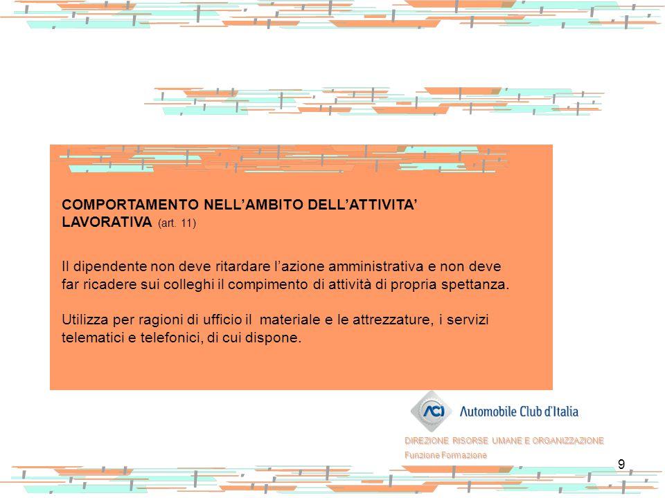 COMPORTAMENTO NELL'AMBITO DELL'ATTIVITA' LAVORATIVA (art. 11)