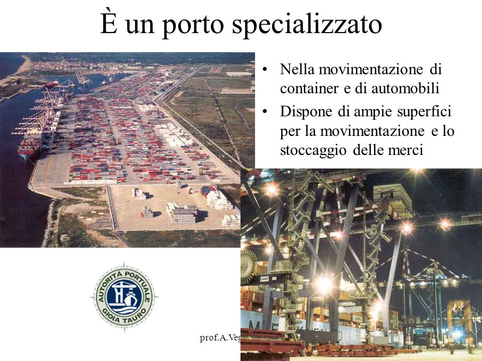 È un porto specializzato