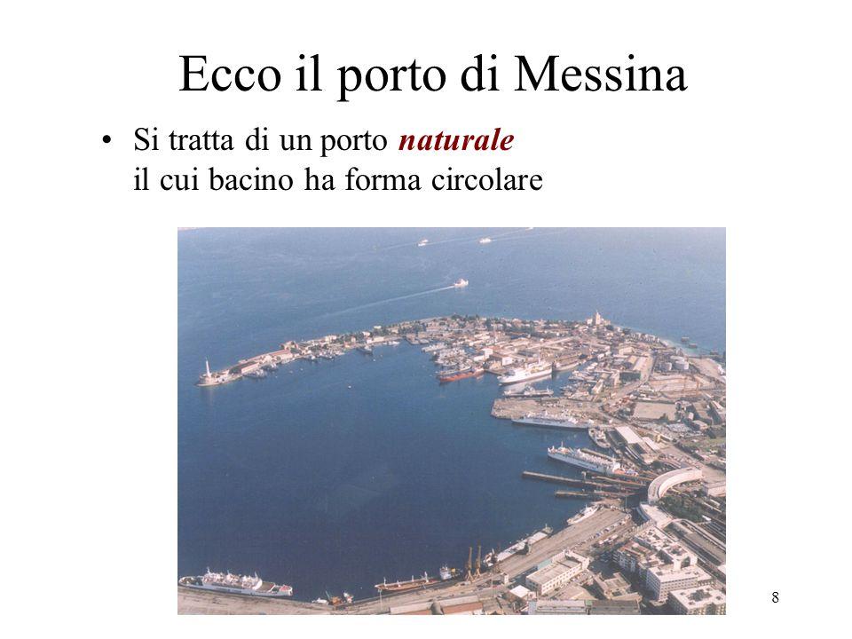 Ecco il porto di Messina