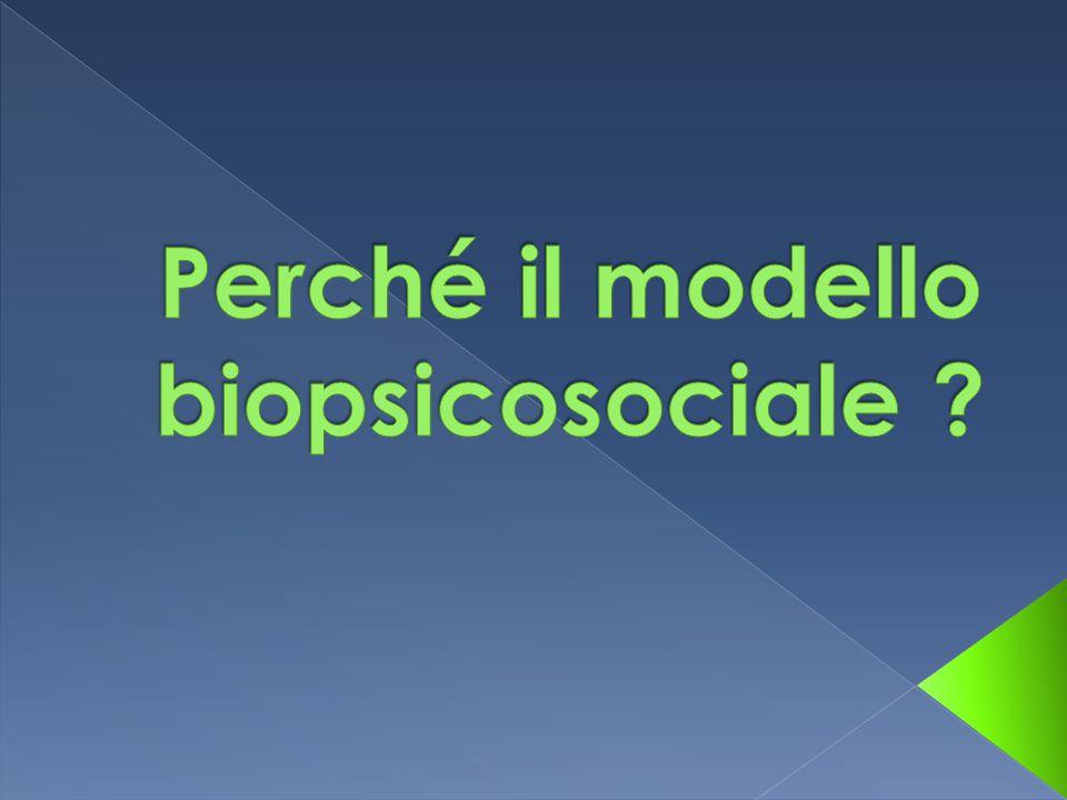 Perché il modello biopsicosociale