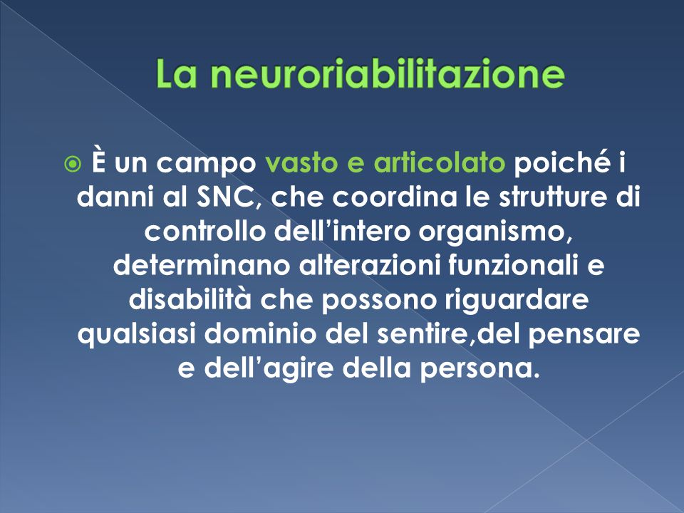 La neuroriabilitazione