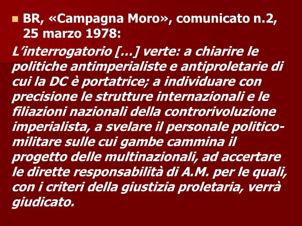 BR, «Campagna Moro», comunicato n.2, 25 marzo 1978:
