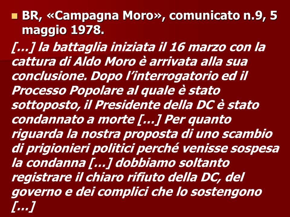 BR, «Campagna Moro», comunicato n.9, 5 maggio 1978.