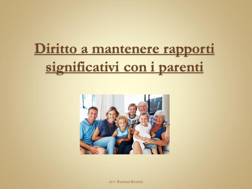 Diritto a mantenere rapporti significativi con i parenti