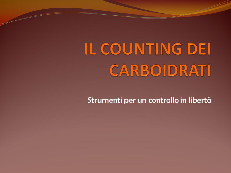 IL COUNTING DEI CARBOIDRATI