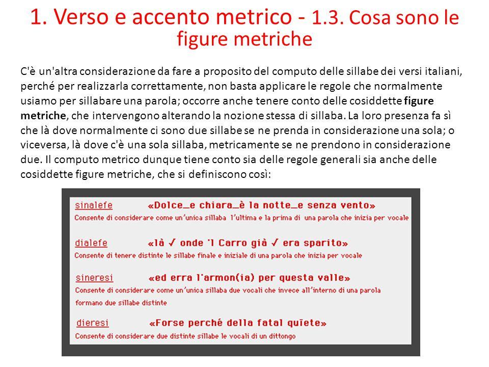 1. Verso e accento metrico - 1.3. Cosa sono le figure metriche