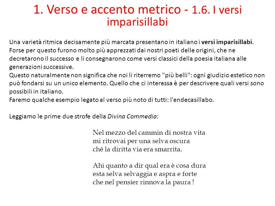 1. Verso e accento metrico - 1.6. I versi imparisillabi