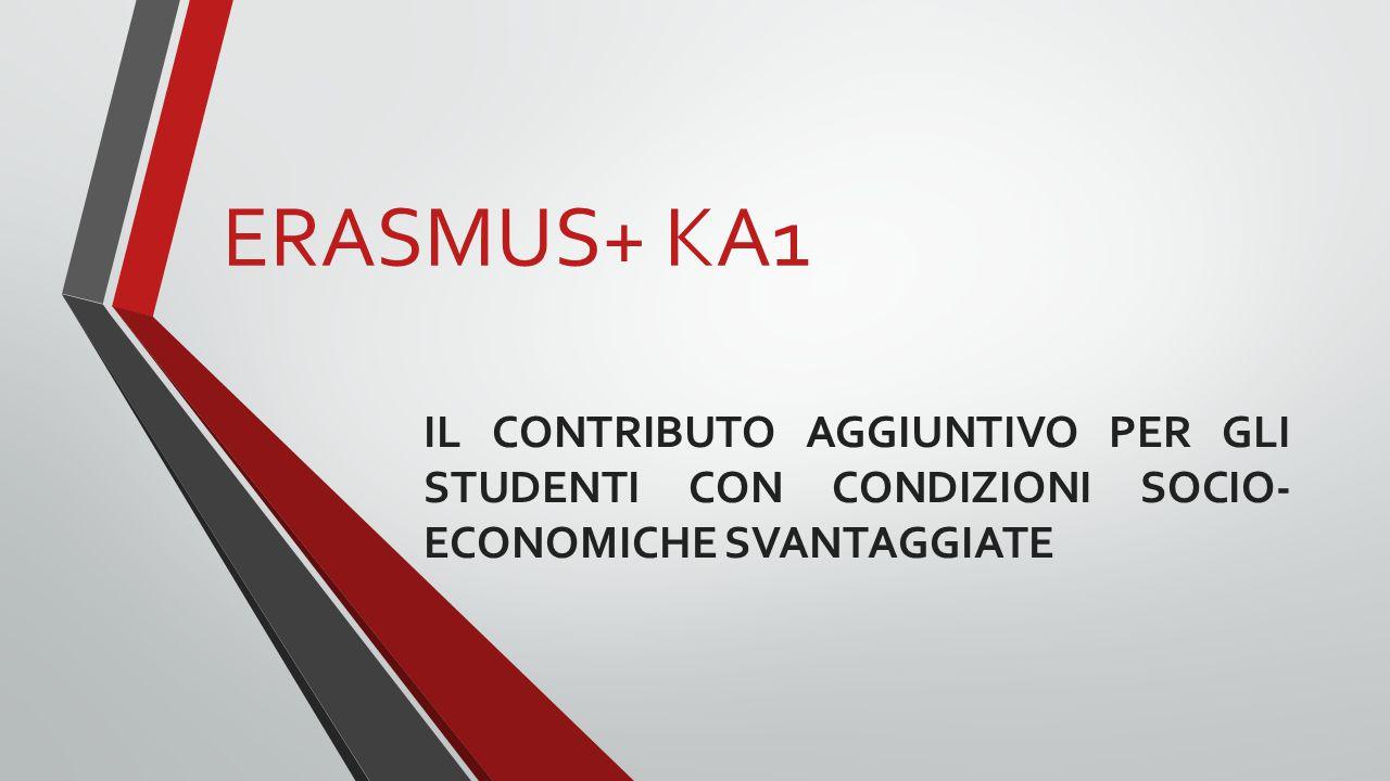 ERASMUS+ KA1 IL CONTRIBUTO AGGIUNTIVO PER GLI STUDENTI CON CONDIZIONI SOCIO-ECONOMICHE SVANTAGGIATE