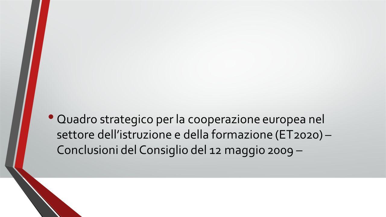 Quadro strategico per la cooperazione europea nel settore dell'istruzione e della formazione (ET2020) – Conclusioni del Consiglio del 12 maggio 2009 –