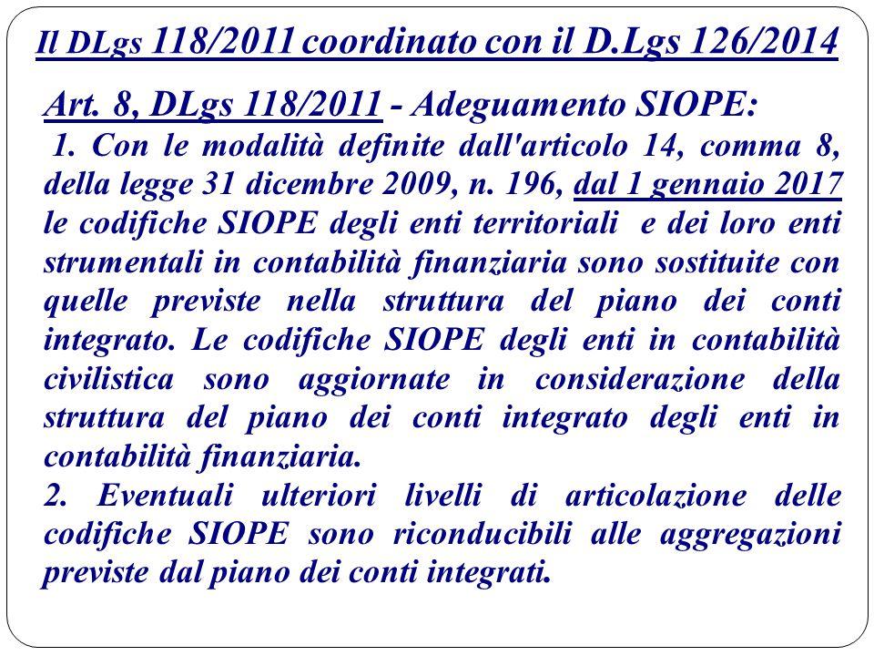 Il DLgs 118/2011 coordinato con il D.Lgs 126/2014