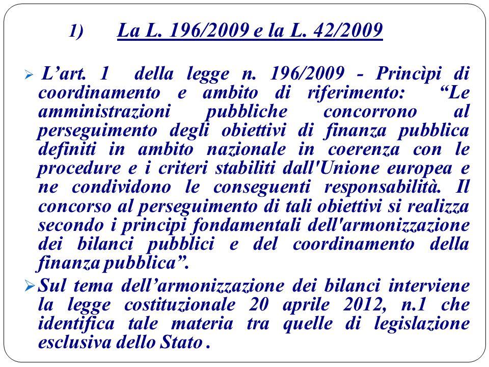 1) La L. 196/2009 e la L. 42/2009