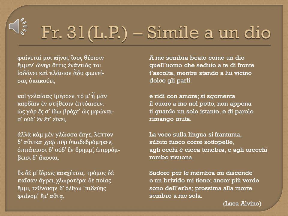 Fr. 31(L.P.) – Simile a un dio