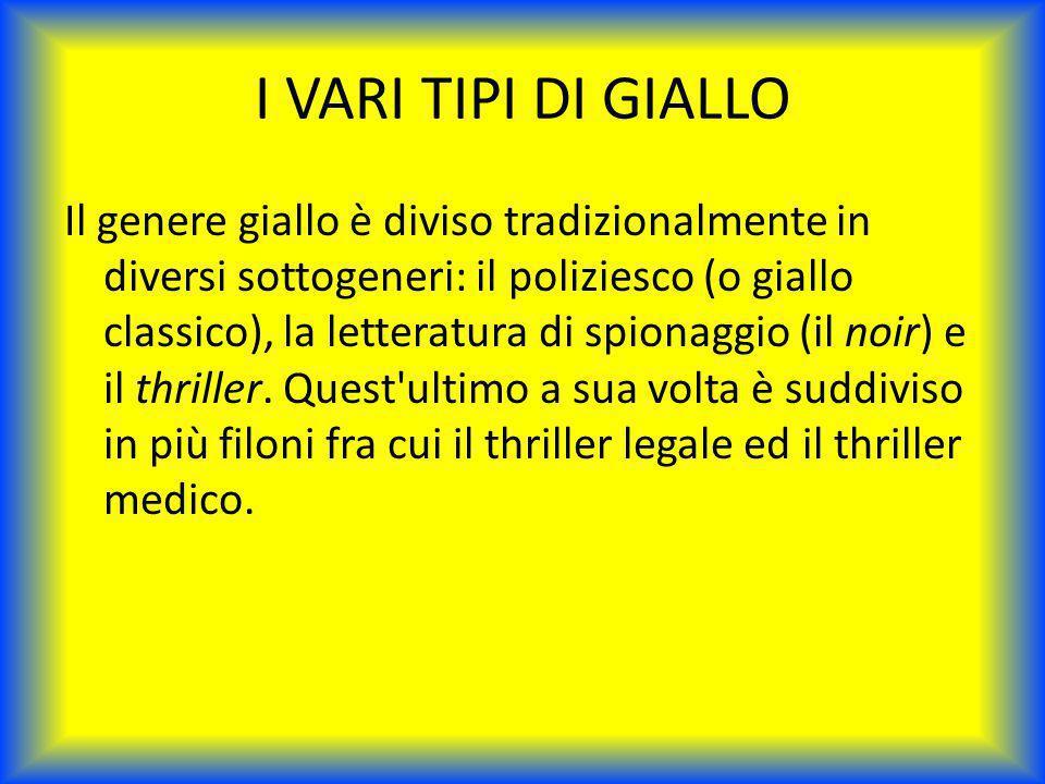 I VARI TIPI DI GIALLO